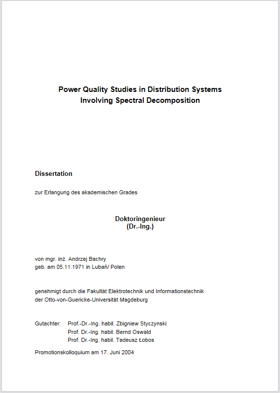 Ansehen Bd. 5 (2004): Barchry, Andrzej: Power quality studies in distribution systems involving spectral decomposition