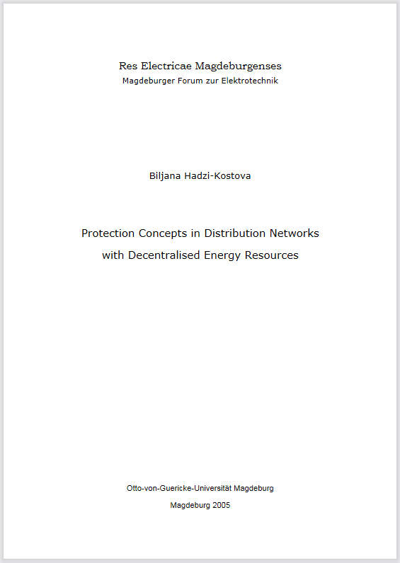Ansehen Bd. 11 (2005): Hadzi-Kostova, Biljana: Protection concepts in distribution networks with decentralised energy resources